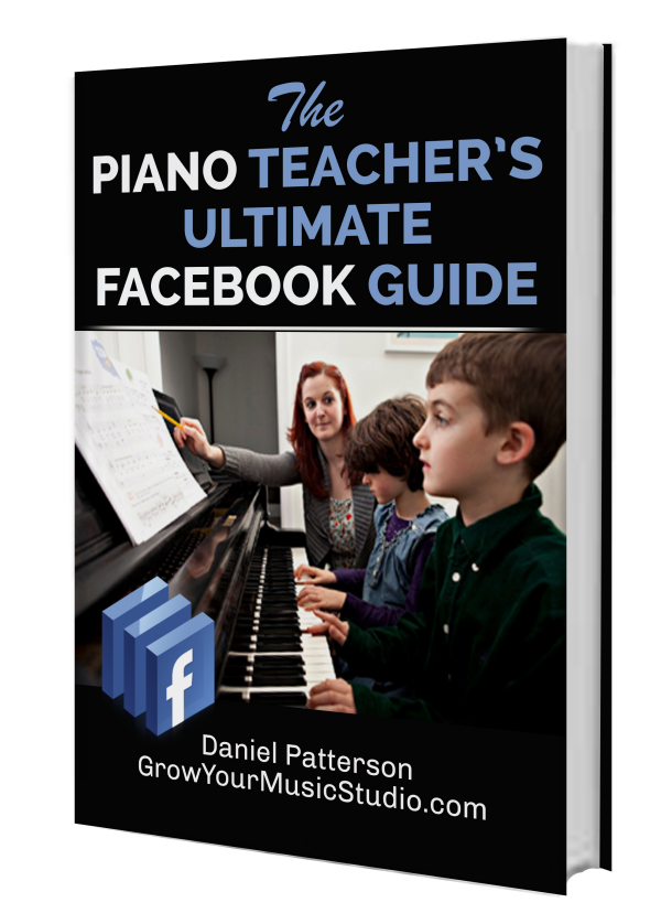 Piano Teacher's Ultimate Facebook Guide