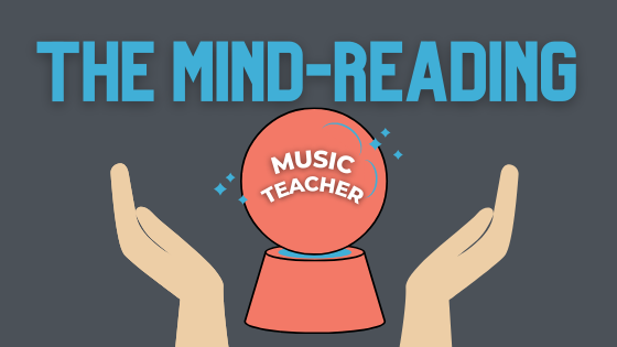 The Mind-Reading Music Teacher: How To Impress Your Customers