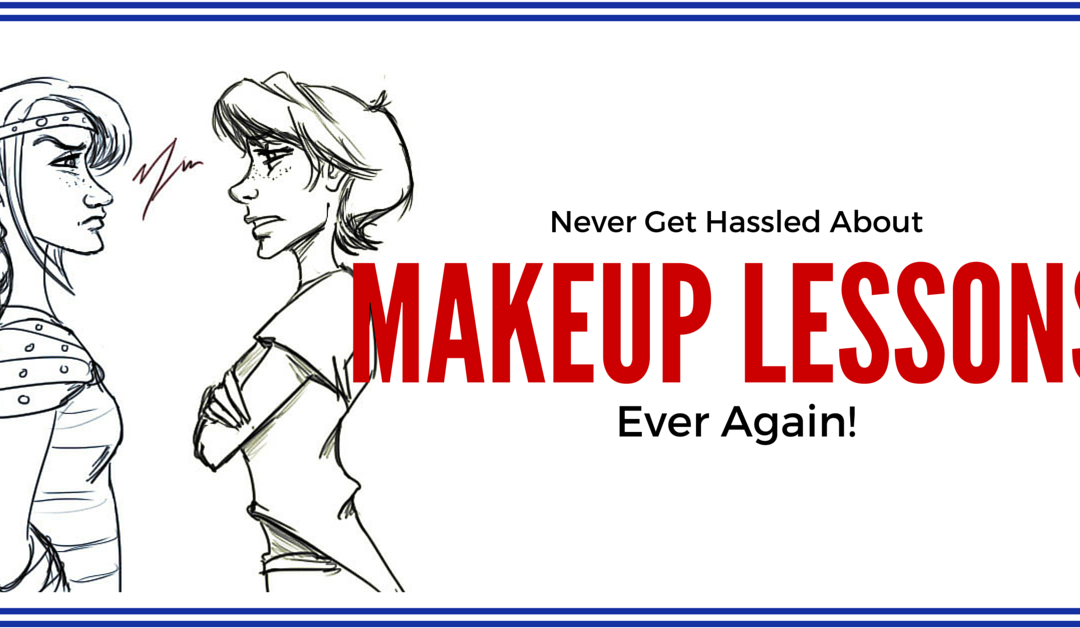 Never Get Hassled About Makeup Lessons Again, Part 1