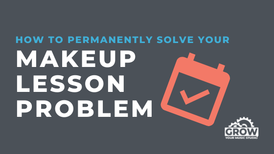 How to Solve Your Music Makeup Lesson Problem, Part 2
