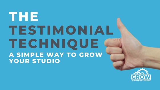 The Testimonial Technique: A Simple Way To Grow Your Studio
