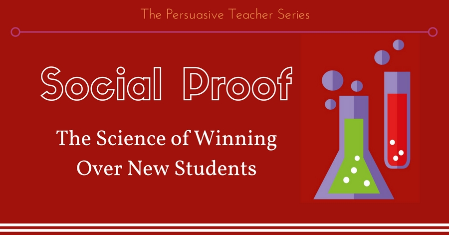 Social Proof: The Science of Winning Over New Students
