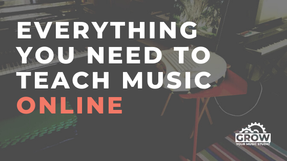 Everything You Need to Teach Music Online