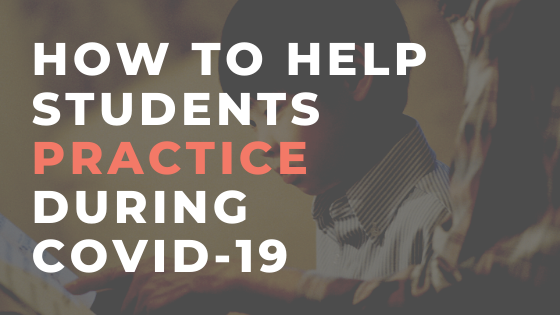 How Piano Teachers Can Help Students Practice Amidst COVID-19